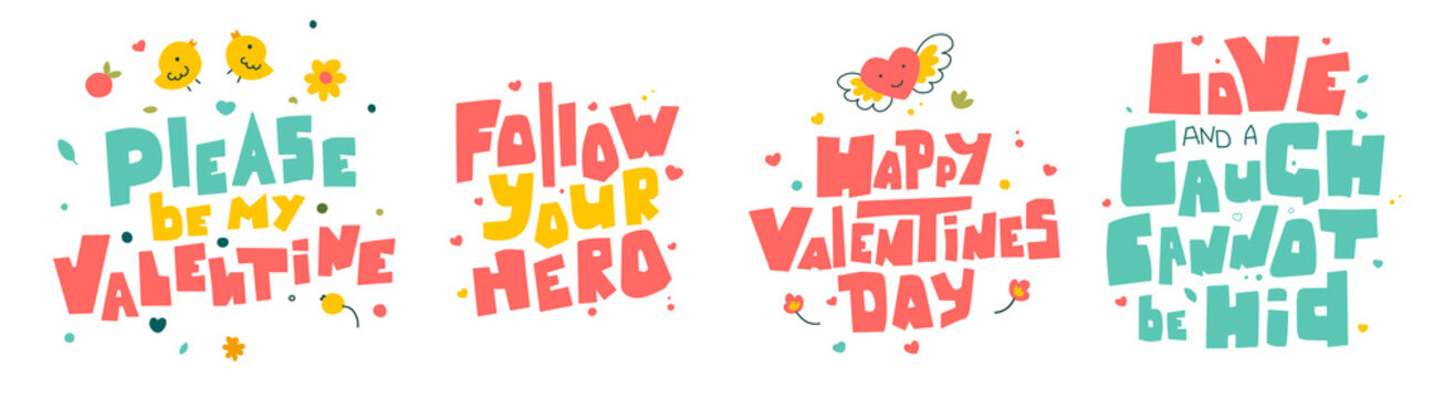Hand drawn valentine day quotes, Please be my valentine, follow your heart.