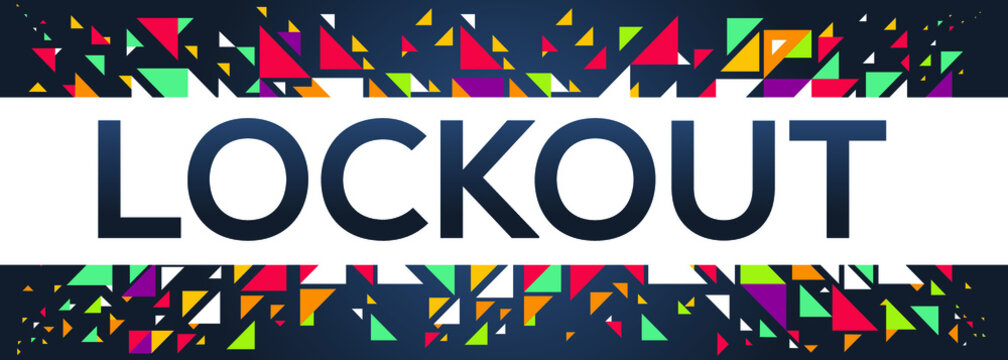 creative colorful (lockout) text design, written in English language, vector illustration.