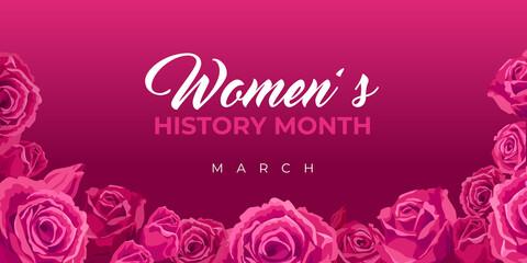 Fototapeta Women's History Month. Vector web banner, poster, flyer, greeting card for social media with the text Women s History Month, march. Beautiful roses on pink, maroon background. obraz