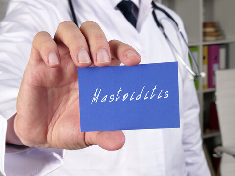 Health care concept about Mastoiditis with sign on the page.