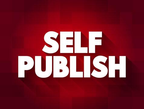Self Publish text, business concept background