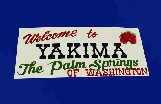 Yakima is a town in the state of Washington