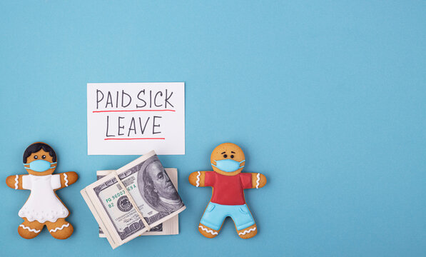Money and the gingerbread family to mask the inscription of paid sick leave