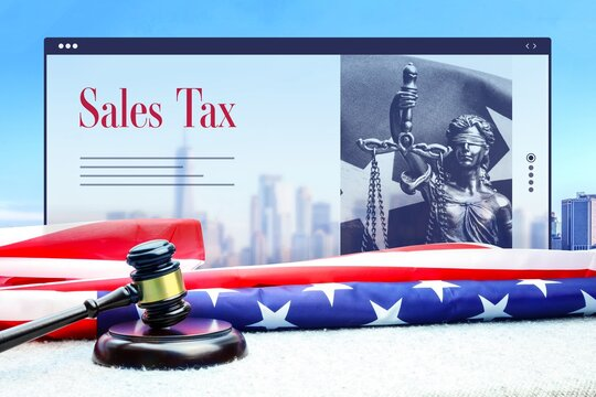 Sales Tax. Judge gavel and america flag in front of New York Skyline. Web Browser interface with text and lady justice.