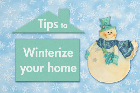 Tips to winterize your home message with a friendly snowman