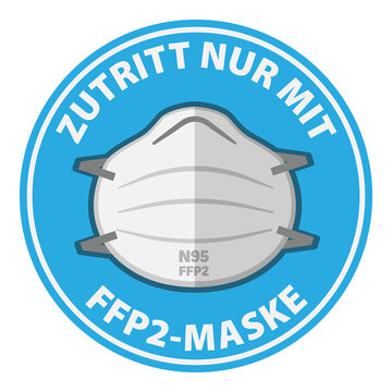 round sign or sticker with text ZUTRITT NUR MIT FFP2 MASKE, German for ENTER WEARING N95 MASK ONLY, vector illustration