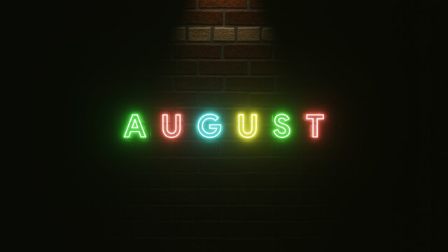 August text neon light colorful on brick wall texture . 3d illustration rendering . Neon symbol for August . Neon light effect text and wall brick texture simple and elegant