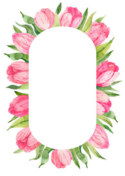 Watercolor pink tulips oval wreath. Hand drawn spring frame. Template for invitation, save the date, thank you card