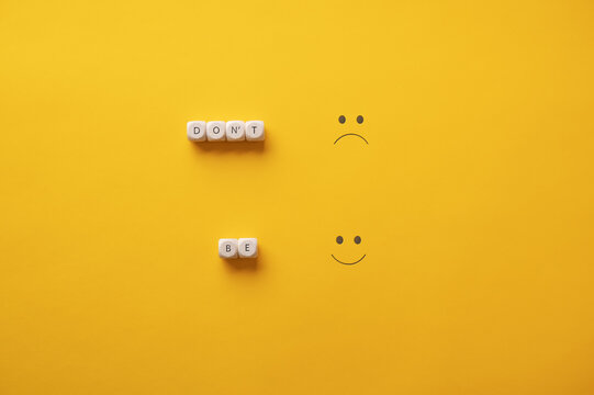 Conceptual image of encouragement to be positive