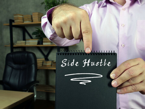 Juridical concept meaning  Side Hustle    with phrase on the sheet.