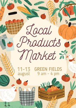 Template design of flyer with place for text, decorated with poultry, fruits and vegetables. Advertising poster of local organic farmer market event. Vertical flat textured vector illustration