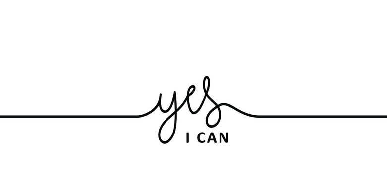 Slogan Yes, i can do it and i will. Possitive, motivation and inspiration concept. Fun vector business quote. I can't  quote. deadline or to do list success banner. Happy valentine's day (valentines)
