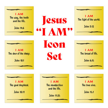 Jesus' I AM posted note yellow icon set statements in gospel of John in the Bible's new testament. I am the way, truth, life, vine, resurrection, shepherd, bread and light of the world.