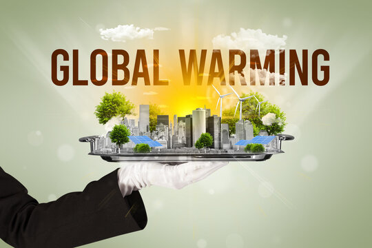 Waiter serving eco city with GLOBAL WARMING inscription, renewabke energy concept