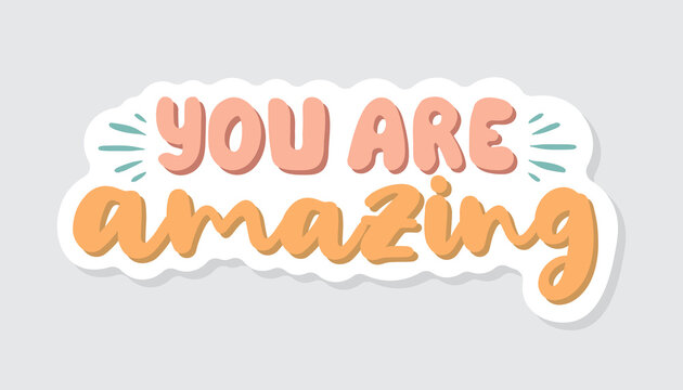 you are amazing lettering vector
