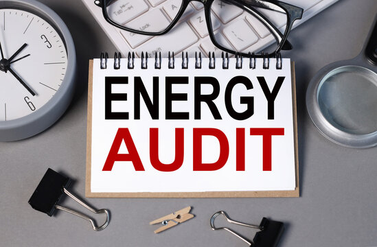energy audit. text on white paper on gray background
