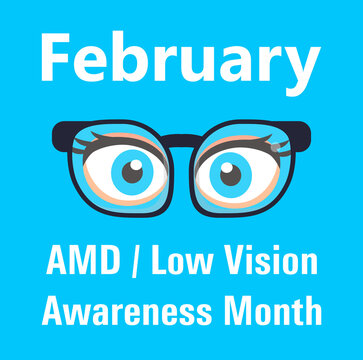 AMD, Low vision awareness month event is celebrated in February. Medical ophthalmologist eyesight check up concept vector.