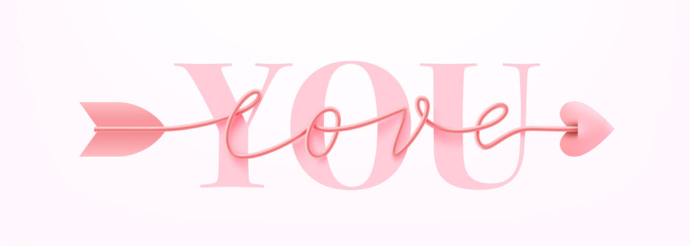 Card or Banner for Valentine's Day with Love You word and symbol of arrow love script word hand drawn lettering on pink background. Valentine's day template or poster for love concept