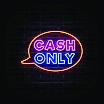Cash Only Neon Signs Style Text Vector