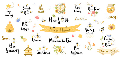 Be happy quote. Funny bee quotes phrases set with honey flowers bee heart slogans word honey valentines