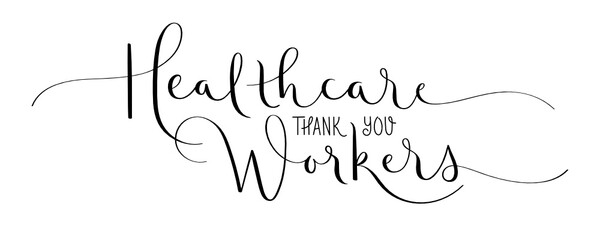 THANK YOU HEALTHCARE WORKERS black vector brush calligraphy banner with flourishes isolated on white background