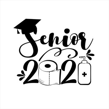 Senior 2021- with toilet paper and Graduation Cap, in covid-19 pandemic self isolated period.  Template for graduation design, party, high school or college graduate, yearbook.