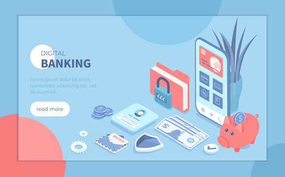 Digital Banking Online Services. Mobile banking and accounting platform. Online financial operations, payment, shopping. Isometric vector illustration for banner, website.