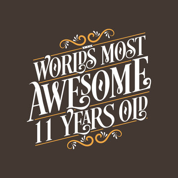 11 years birthday typography design, World's most awesome 11 years old
