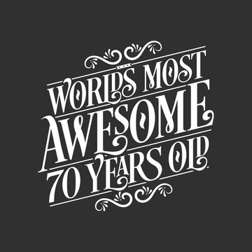 70 years birthday typography design, World's most awesome 70 years old