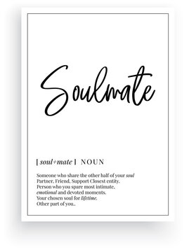 Soulmate definition, vector. Minimalist poster design. Wall decals, soulmate noun description. Wording Design isolated on white background, lettering. Wall art artwork. Modern poster design