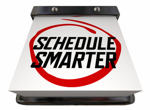 Schedule Smarter Calendar Plan Your Day Meetings Appointments Date 3d Illustration