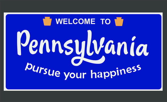 Welcome to Pennsylvania sign with best quality