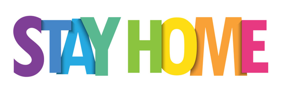 STAY HOME rainbow gradient vector typography banner isolated on white background