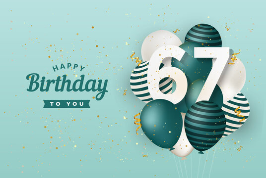 Happy 67th birthday with green balloons greeting card background. 67 years anniversary. 67th celebrating with confetti. Vector stock