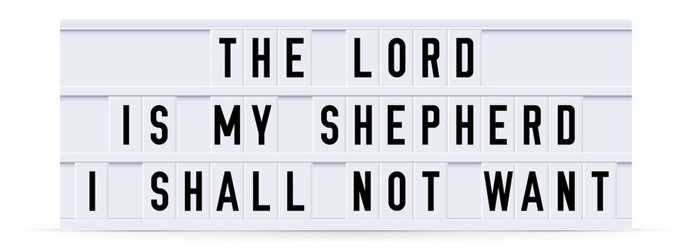 THE LORD IS MY SHEPHERD. Text displayed on a vintage letter board light box. Vector illustration.