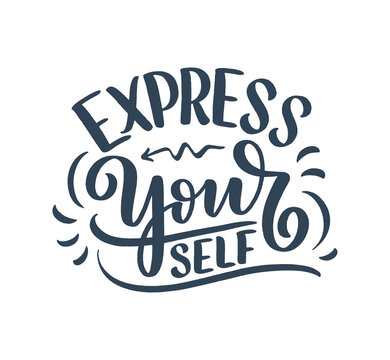 Be yourself lettering slogan. Funny quote for blog, poster and print design. Modern calligraphy text about selfcare. Vector