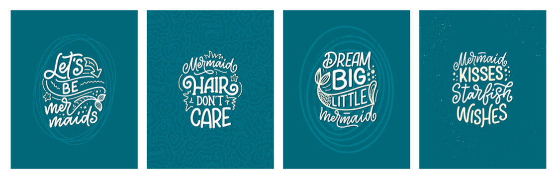 Set with funny hand drawn lettering quotes about mermaid. Cool phrases for t shirt print and poster design. Inspirational kids slogans. Greeting card template. Vector