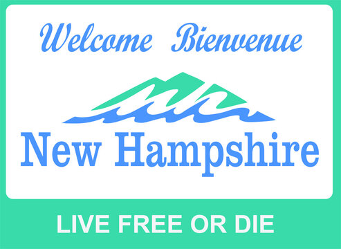 Welcome to New hampshire sign with best quality