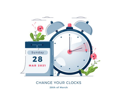 Daylight Saving Time banner. Calendar with marked date, text Change your clocks. Changing the time on the watch to summertime, spring forward, DST begins in Europe concept. Flat vector illustration
