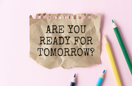 Are you ready for tomorrow question - handwriting on a napkin