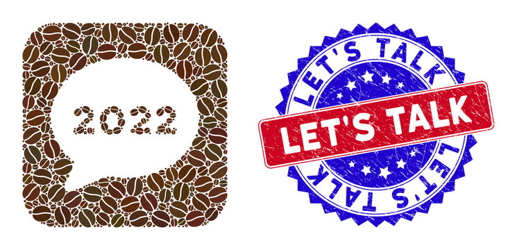 Vector mosaic 2022 chat message and grunge bicolor Let'S Talk seal. Mosaic 2022 chat message designed as subtraction from rounded square with coffee grain.