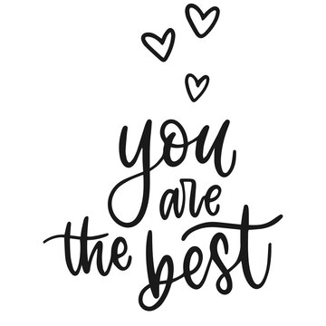 You are the best lettering text. Isolated friendship quote. Heart shape with hand writing quote. Best friends ever text. Happy valentines day. Vector illustration. EPS 10.