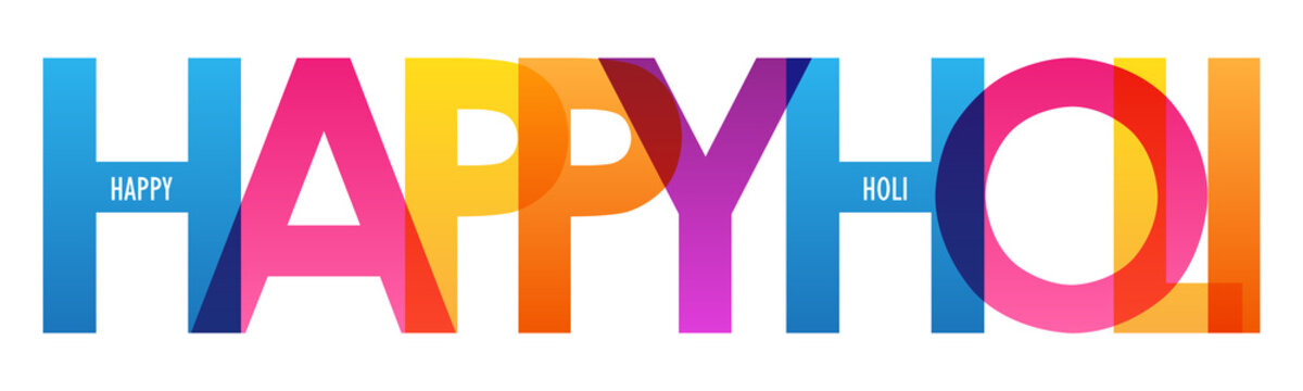 HAPPY HOLI colorful vector typography banner isolated on white background