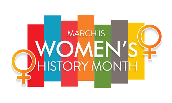 Women's History Month is an annual declared month that highlights the contributions of women to events in history and contemporary society, observed in March. Vector illustration design.