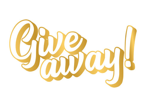 Hand sketched Giveaway word in gold on white background. Lettering for poster, banner, label, sticker, flyer, header, card, advertisement, announcement.
