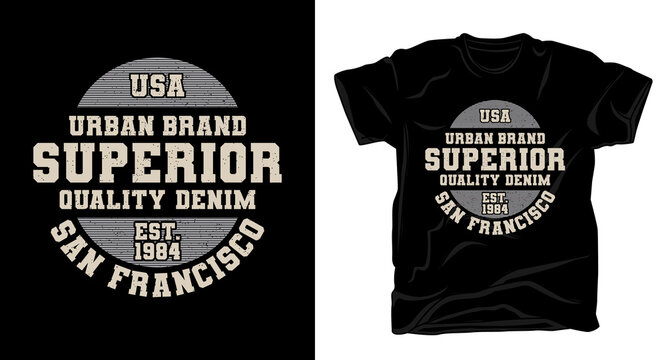 Superior quality denim typography t-shirt design