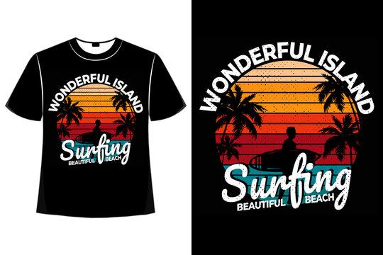 T-shirt wonderful island surfing beach sunset retro style
