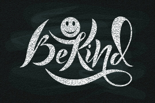 Vector illustration of handwritten text Be kind on textured blackboard background. Template for studios, shops, greeting cards. Badge, tag, icon, sticker, print. T-shirt design, banner template.