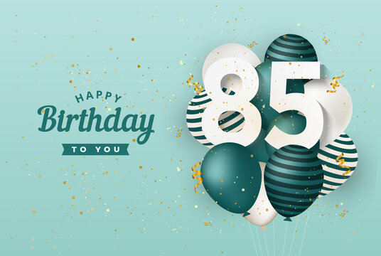 Happy 85th birthday with green balloons greeting card background. 85 years anniversary. 85th celebrating with confetti. Vector stock