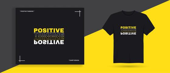 Positive thinking typography t shirt design